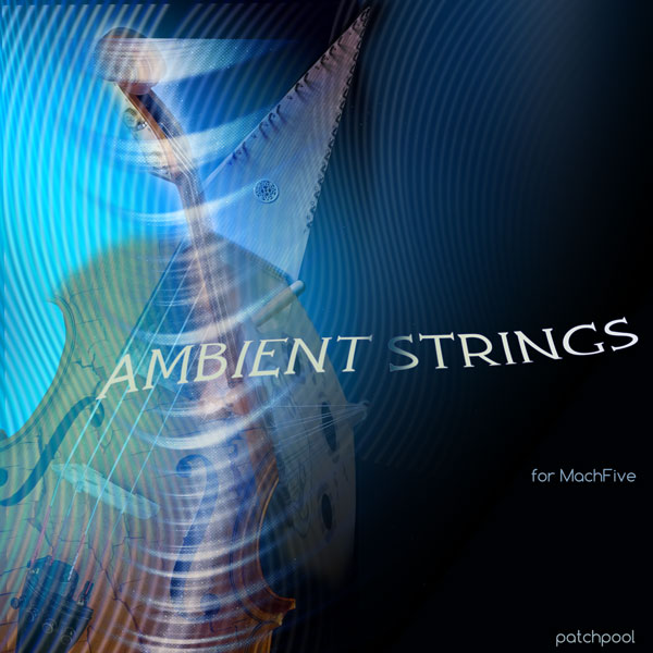 Ambient Strings for MachFive 3 - Patchpool